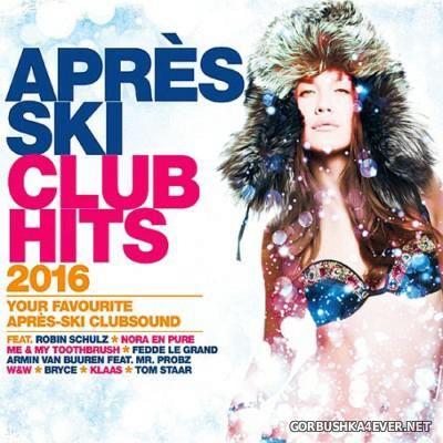 Apres Ski Club Hits 2016 [2015]