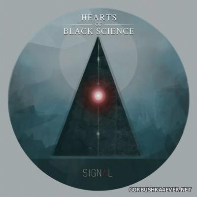 Hearts Of Black Science - Signal [2015]