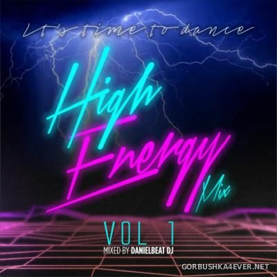 Danielbeat DJ - It's Time To Dance High Energy Mix vol 1 [2015]