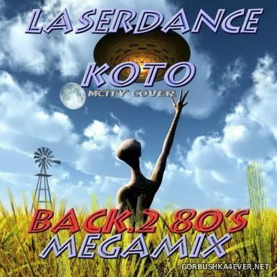 Laserdance & Koto - Back To 80s Megamix [2014]