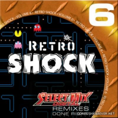 VA - [Select Mix] Retro Shock vol 6 [2015]