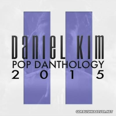 Daniel Kim - Pop Danthology 2015.2