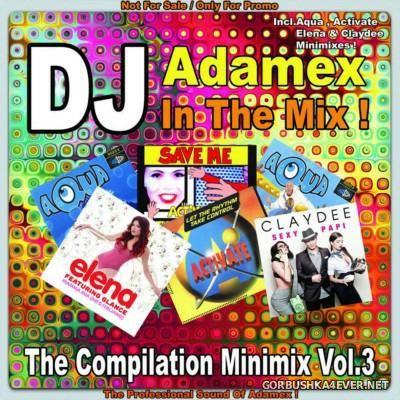 DJ Adamex - The Compilation Megamix vol 3 [2015]
