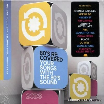 VA - 80's Re-Covered (Your Songs With The 80s Sound) [2015] / 2xCD