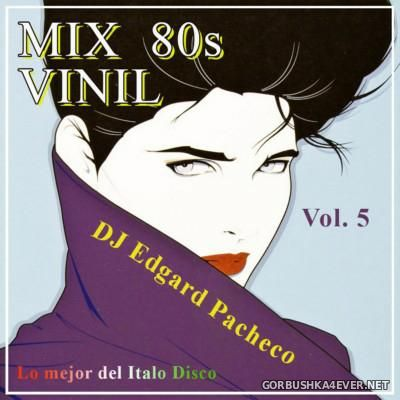 Lo Mejor Del Italo Disco - Mix 80s Vinil vol 5 [2015]