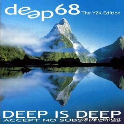 VA - Deep Dance vol 68 [2000] Accept No Substitutes