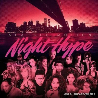 Sparkle Motion - Night Hype Mix [2013]