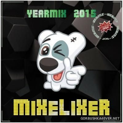 Mixelixer - Yearmix 2015