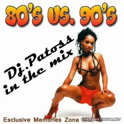 DJ Patoss - 80s vs 90s Mix [2015]
