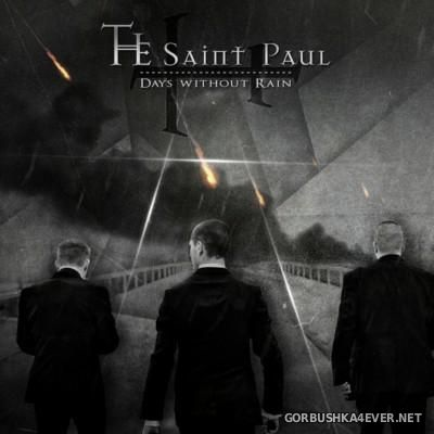The Saint Paul - Days Without Rain [2015]