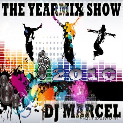 DJ Marcel - The Yearmix Show 2010