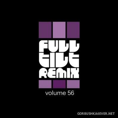 VA - Full Tilt Remix vol 56 [2015]