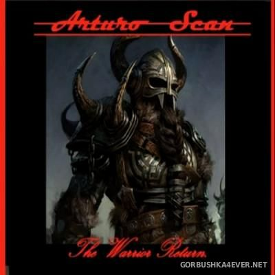 DJ Arturo Scan - The Warrior Return [2015]
