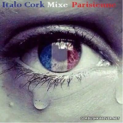 Italo Cork Mixe Parisienne [2015]