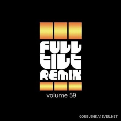 VA - Full Tilt Remix vol 59 [2015]