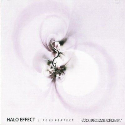 Halo Effect - Life Is Perfect [2015]