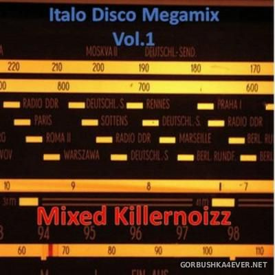 Italodisco Megamix 2015 by Killernoizz