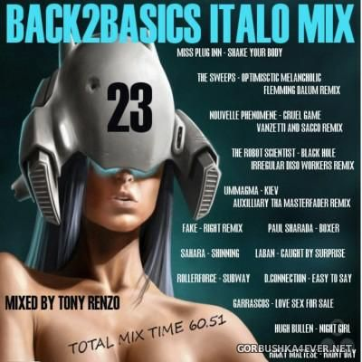 Back2Basics Italo Mix vol 23 [2015] by Tony Renzo