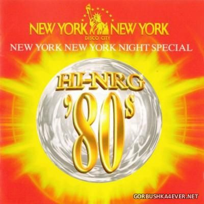 SEB Presents Hi-NRG '80s - New York New York Night Special [1996]
