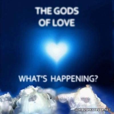 The Gods Of Love - What's Happening? [2014]