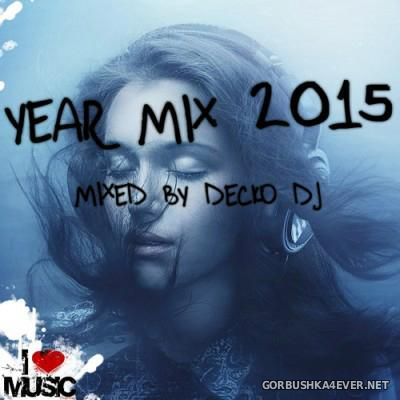 DeckoDJ - Year Mix 2015