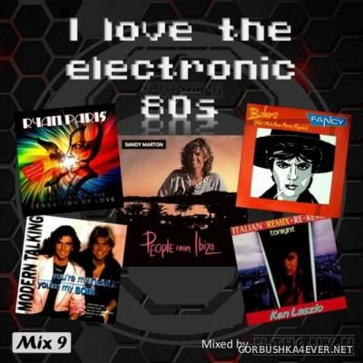 VA - I Love The Electronic 80s Mix 09 [2015] By N-Thony-N