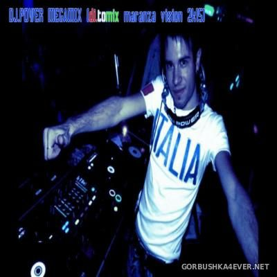 DJ Tomix - DJ Power Megamix [2015] Maranza Vision