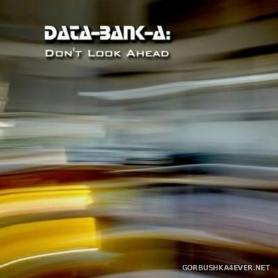 Data-Bank-A - Don't Look Ahead [2015]