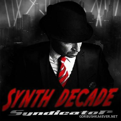 Synth Decade - Syndicator [2015]