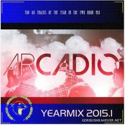 Arcadio - Yearmix 2015.1