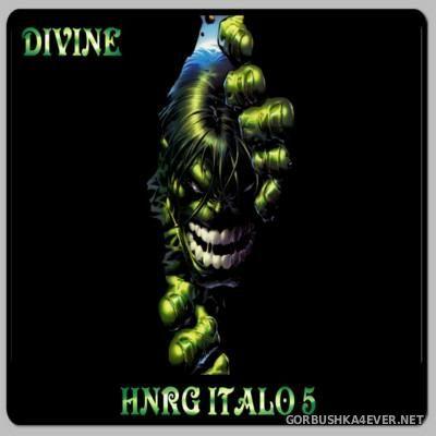 DJ Divine - HNRG Italo 5 [2013]