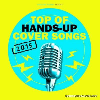 Top Of Hands Up Cover Songs [2015]