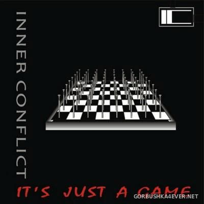 Inner Conflict - It's Just A Game [2010]