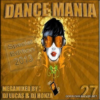 DJ Lucas & DJ Honza - Dance Mania vol 27 (Special Edition) [2013]