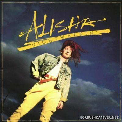 Alisha - Nightwalkin' [1987]