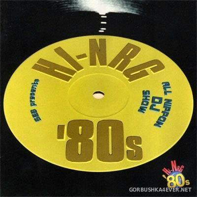 VA - SEB Presents Hi-NRG '80s - All Nippon DJ Show [1998]