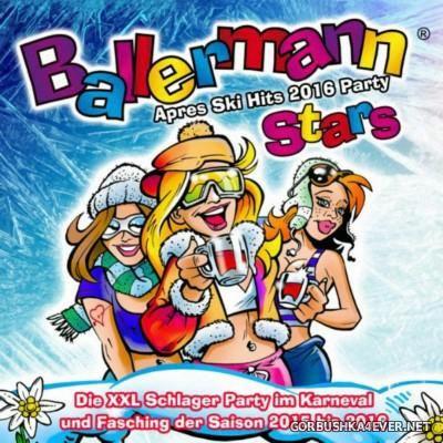 Ballermann Stars - Apres Ski Hits Party 2016 [2015]