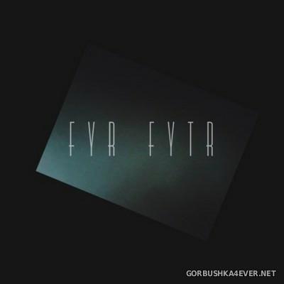 FYR FYTR - FYR FYTR [2015]