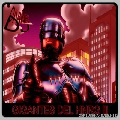 DJ Divine - Gigantes Del HNRG III [2014]