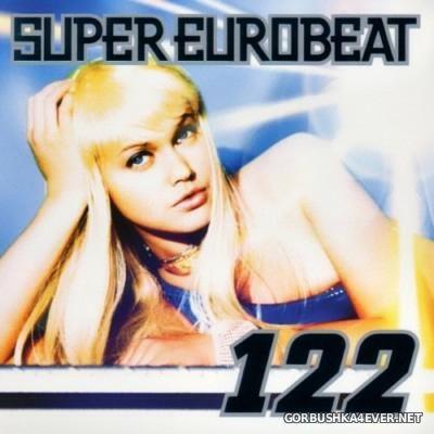 VA - Super Eurobeat Vol 122 [2001]