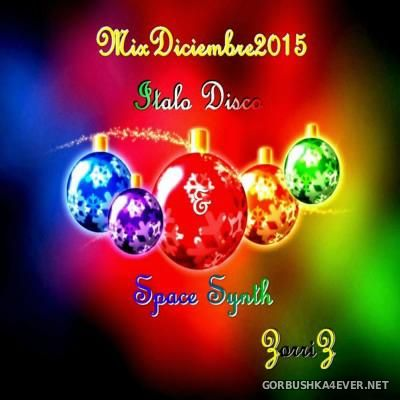 VA - Italo Disco & SpaceSynth Diciembre Mix [2015] by Zorriz
