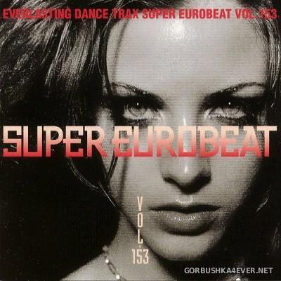 Super Eurobeat Vol 153 [2004]