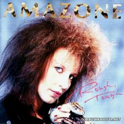 Amazone - Rough, Tough [1987]