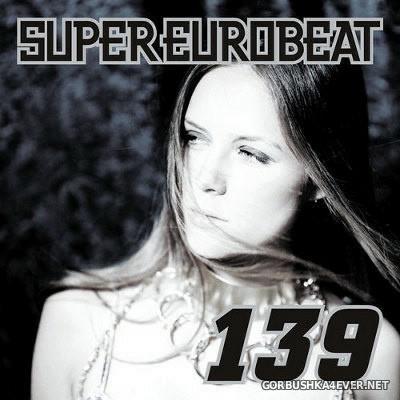 VA - Super Eurobeat Vol 139 [2003]