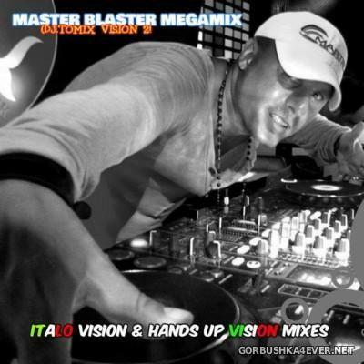 DJ Tomix - Master Blaster Italo Megamix 2k15
