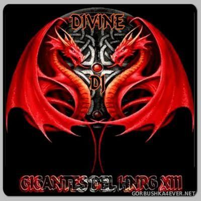 DJ Divine - Gigantes Del HNRG XIII [2014]