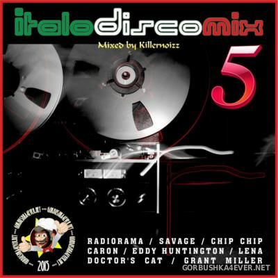 Italo Disco Mix vol 05 [2015] Mixed By Killernoizz