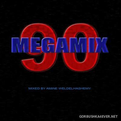 DJ Amine Weldelhashemy - Megamix 90