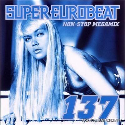 VA - Super Eurobeat Vol 137 [2003] Non-Stop Megamix