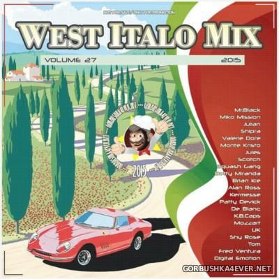 DJ West - West Italo Mix vol 27 [2015]